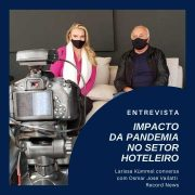 Pandemia no setor hoteleiro - Osmar José Vailatti é entrevistado por Larissa Kümmel