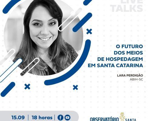 Live Talks: O Futuro dos Meios de Hospedagem de Santa Catarina.