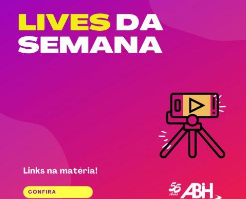 lIVES DA SEMANA ABIHSC